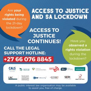 Access to Justice and SA Lockdown: Call the Legal Support Hotline: +27660768845